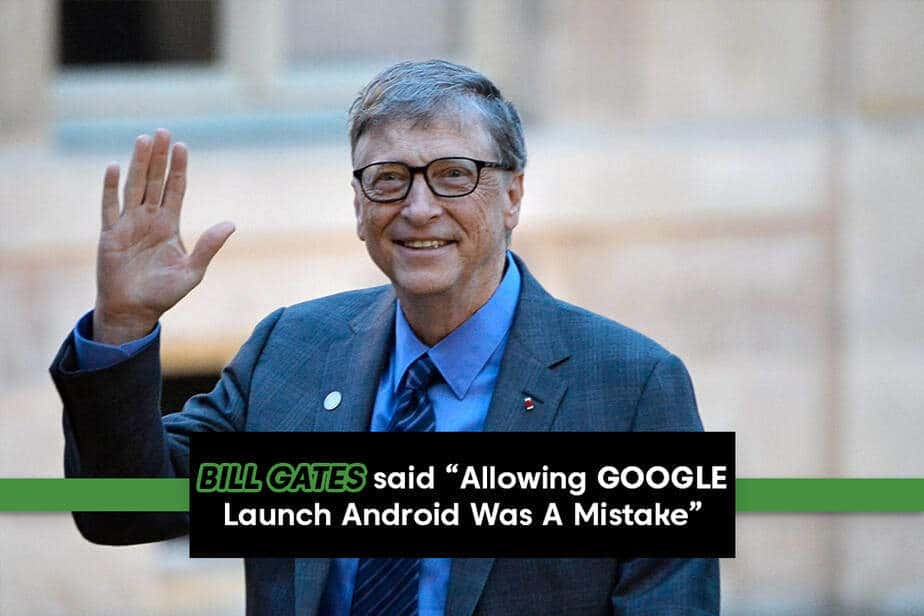 bill gates, google launch android