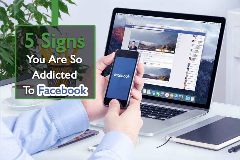 signs of facebook, facebook obsession, addicted to facebook, why are people addicted to facebook