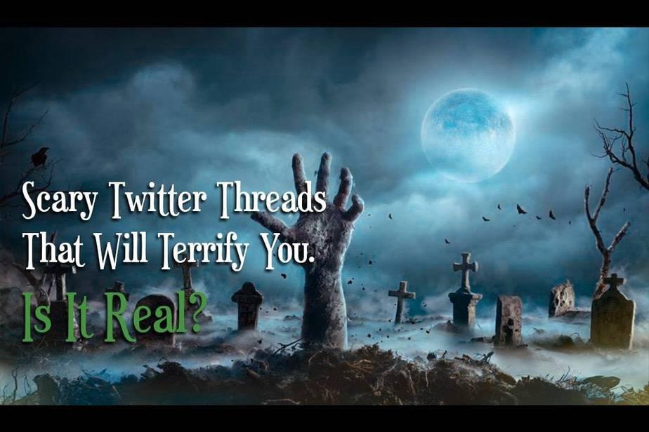 scary Twitter threads, short horror stories