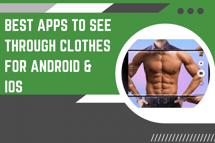 app that see through clothes
